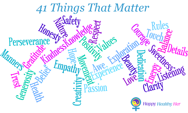 41 Things That Matter